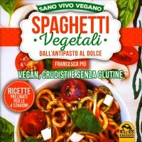 spaghetti-vegetali-antipasto-dolce