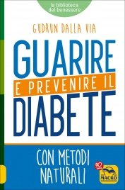 guarire-prevenire-diabete-dalla-via_002